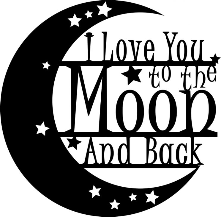 Download LOVE YOU TO THE MOON AND BACK - Lasermark-it.com